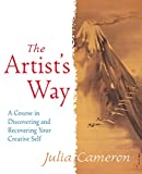 Julia Cameron, The Artist's Way: A Course in Discovering and Recovering Your Creative Self