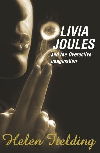 Helen Fielding, Olivia Joules and the Overactive Imagination