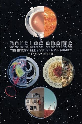 The Hitch Hiker's Guide to the Galaxy : A Trilogy in four Parts. Enth.: The Hitch Hiker's Guide to the Galaxy / The Restaurant at the End of the ... / So Long, and Thanks for All the Fish