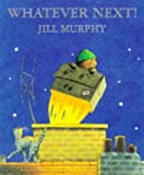 Jill Murphy, Whatever Next