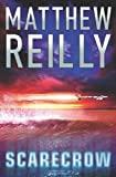 Matthew Reilly, Scarecrow