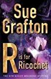 Sue Grafton, R is For Ricochet