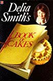 Delia Smith, Book of Cakes