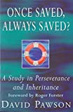 David Pawson, Once Saved, Always Saved?: A Study in Perseverance and Inheritance