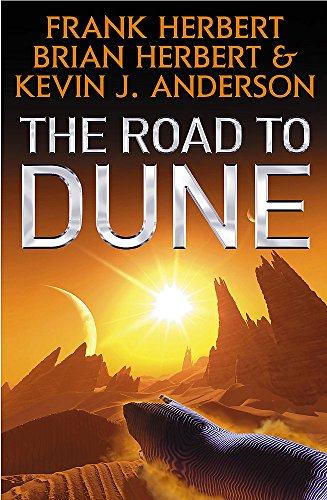 Herbert Frank Brian Anderson Kevin J Road To Dune The