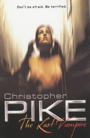 Christopher Pike, The Last Vampire