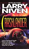 Crashlander by Niven, Larry - Book cover from Amazon.co.uk