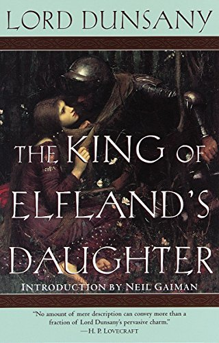 The King of Elfland's Daughter: A Novel