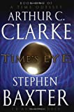 Arthur C. Clarke & Stephen Baxter Time's Eye