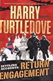 Harry Turtledove,  Return Engagement: Book One of the Settling Accounts Trilogy