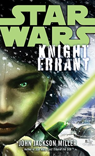 Knight Errant: Star Wars Legends par John Jackson Miller