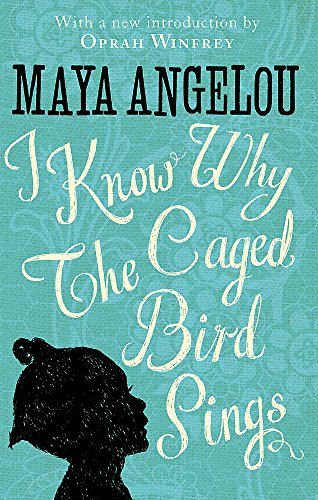 I Know Why The Caged Bird Sings par Dr Maya Angelou
