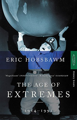 Eric Hobsbawm, Age of Extremes : The Short Twentieth Century 1914-1991