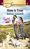 Bethany Campbell, Home to Texas