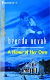 Brenda Novak, A Home of Her Own