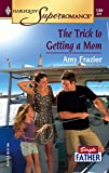 Amy Frazier, The Trick to Getting a Mom