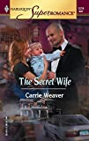 Carrie Weaver, The Secret Wife