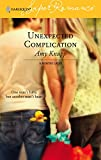 Amy Knupp, Unexpected Complication