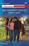 Dianne Castell, The Wedding Rescue