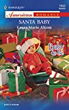 Laura Marie Altom, Santa Baby: Baby To Be
