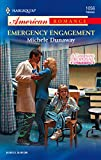 Michele Dunaway, Emergency Engagement : A Convenient Proposal