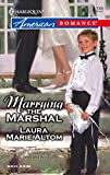 Laura Marie Altom, Marrying the Marshal