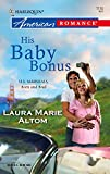 Laura Marie Altom, His Baby Bonus