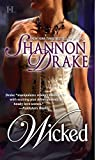 Shannon Drake, Wicked