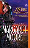 Margaret Moore, Hers to Command
