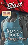 Joanne Rock, His Wicked Ways