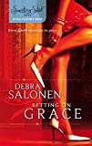 Debra Salonen, Betting on Grace