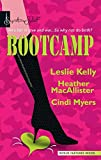 Leslie Kelly, Heather MacAllister, and Cindi Myers Bootcamp