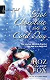 Roz Denny Fox , Hot Chocolate on a Cold Day