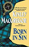 Kinley MacGregor, Born in Sin (Avon Romantic Treasure)