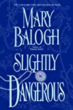 Mary Balogh, Slightly Dangerous