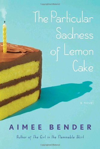 The Peculiar Sadness of Lemon Cake cover