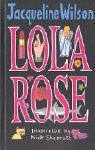 Jacqueline Wilson,Nick Sharratt, Lola Rose