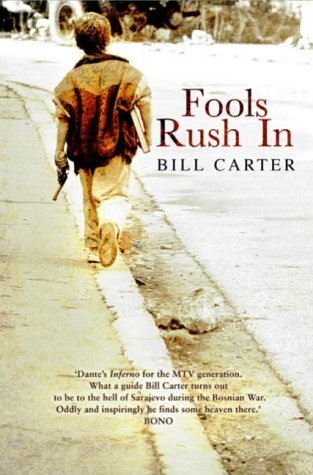 Order Gregory David Roberts' 'Shantaram'. Order Bill Carter's 'Fools Rush In
