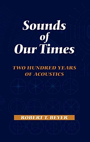 SOUNDS OF OUR TIMES. : Two hundred years of acoustics