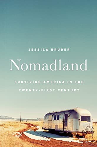 Nomadland: Surviving America in the Twenty-first Century par Jessica Bruder