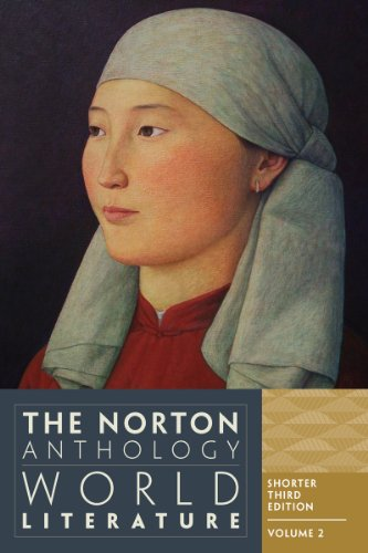 The Norton Anthology of World Literature: Shorter Edition, 1650 to the Present