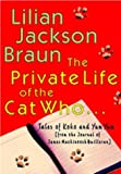 Lillian Jackson Braun The Private Life of the Cat Who