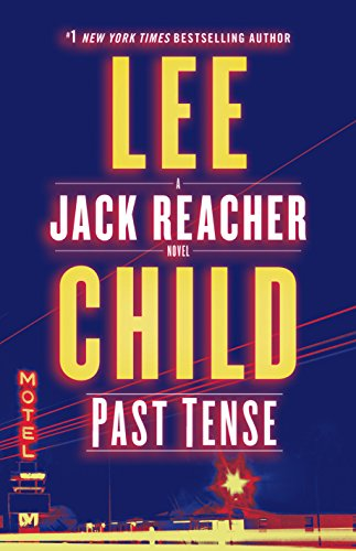 Lee Child - Past Tense (Jack Reacher 23)