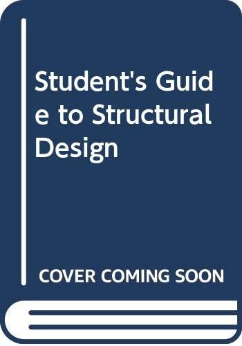 Student's Guide to Structural Design PDF Books