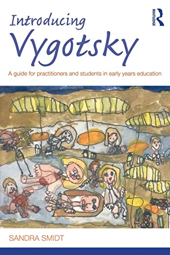 Introducing Vygotsky: A Guide for Practitioners and Students in Early Years Education
