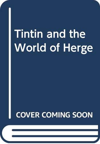 Tintin and the World of Herge PDF Books