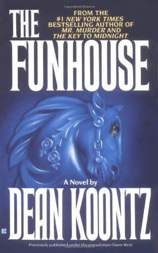 Dean Koontz, The Funhouse