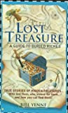 «Lost Treasure: A Guide To Buried Riches»