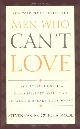 Steven Carter, Julia Sokol, Men Who Can't Love