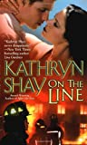 Kathryn Shay, On the Line